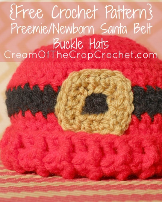 Cream Of The Crop Crochet ~ Preemie/Newborn Santa Belt Buckle Hats {Free Crochet Pattern}