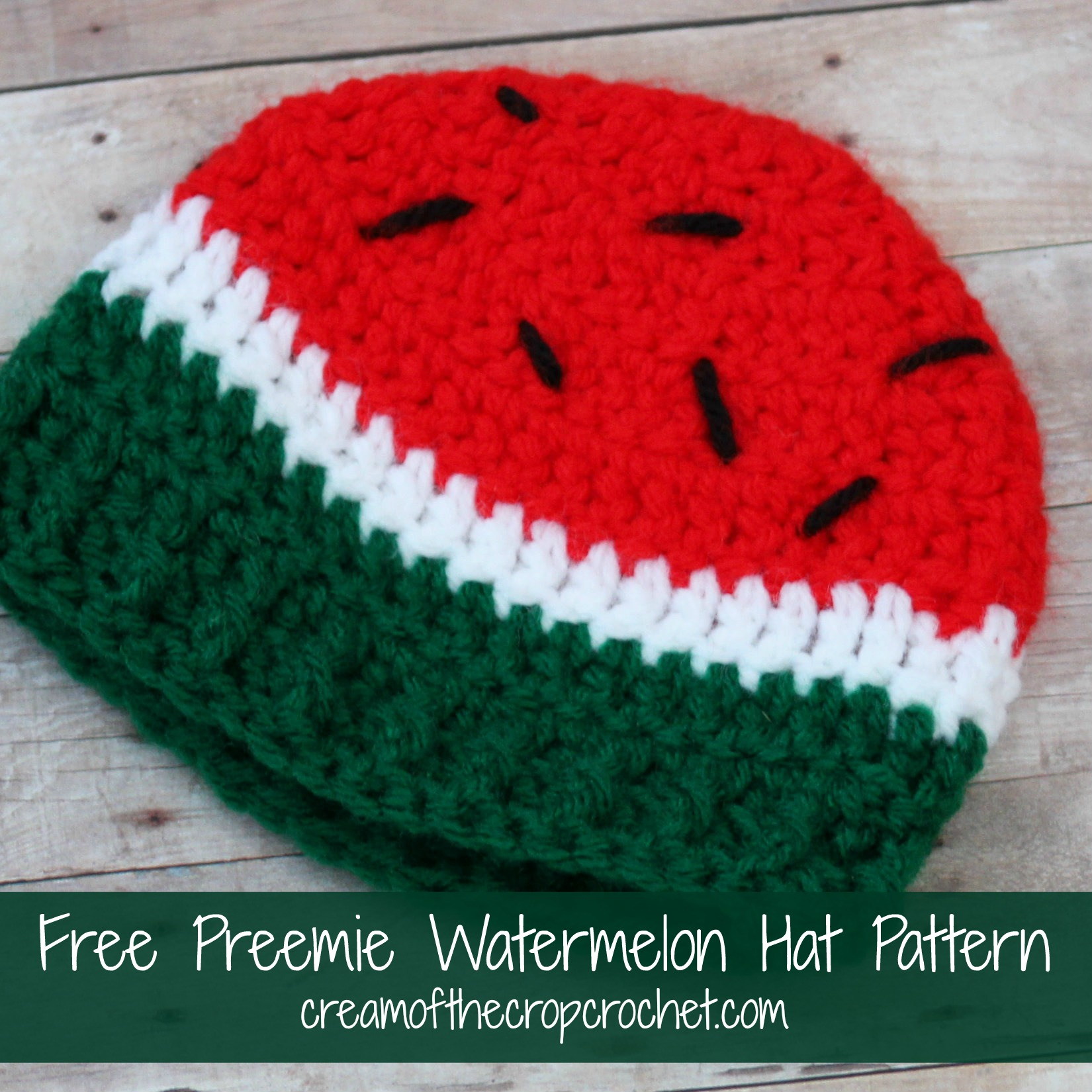 Cream Of The Crop Crochet ~ Preemie Watermelon Hat {Free Crochet Pattern}