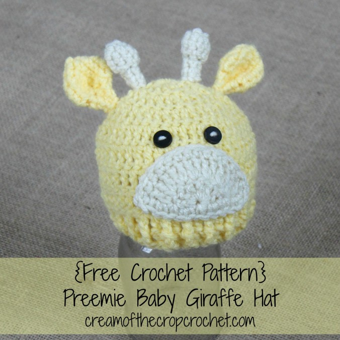 Cream Of The Crop Crochet ~ Preemie/Newborn Baby Giraffe Hats {Free Crochet Pattern}