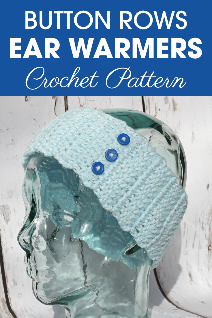 This ear warmers pattern is perfect for the button lovers! They are easy and simple, make your ear warmers and attach your row of buttons. #crochet #crochetlove #crochetaddict #crochetpattern #crochetinspiration #ilovecrochet #crochetgifts #crochet365 #addictedtocrochet #yarnaddict #yarnlove #crochetaccessory