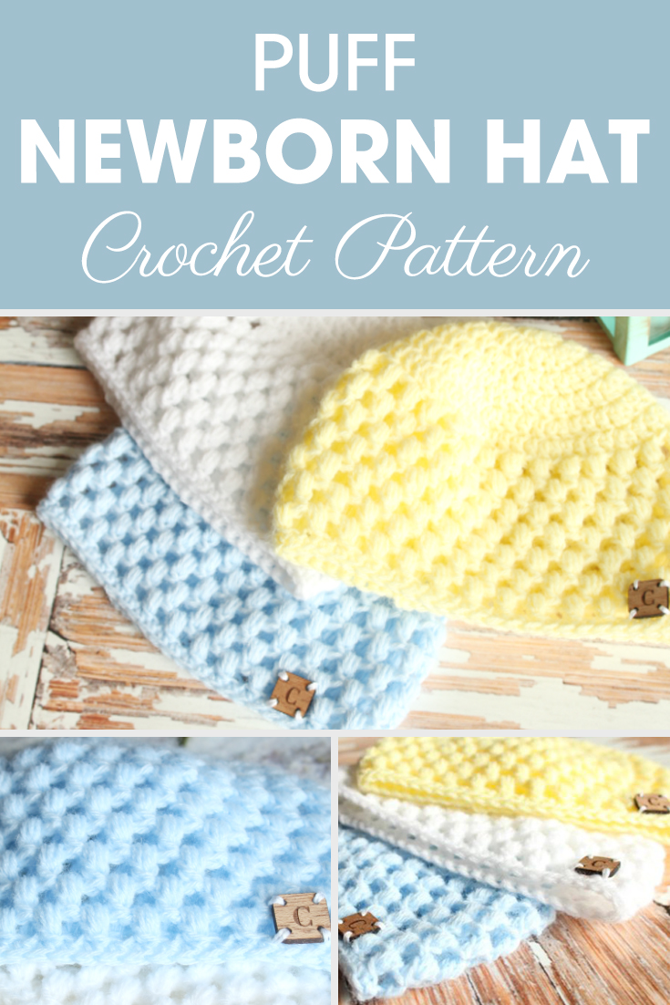 This Puff Newborn Hat is a great pattern that will work up fast and easy with a puff stitch and double crochet! #crochet #crochetlove #crochetaddict #crochetpattern #crochetinspiration #ilovecrochet #crochetgifts #crochet365 #addictedtocrochet #yarnaddict #yarnlove