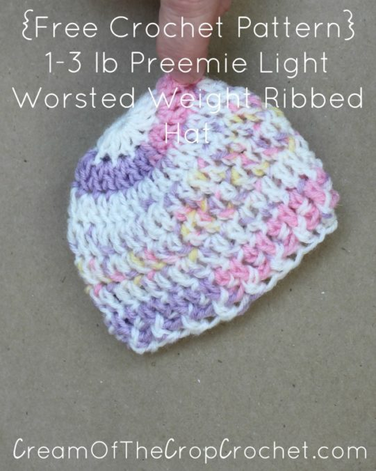 Cream Of The Crop Crochet ~ 1-3 lb Preemie Light Worsted Weight Ribbed Hat {Free Crochet Pattern}