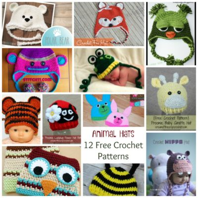 Crochet Animal Hats ~ 12 FREE Crochet Patterns