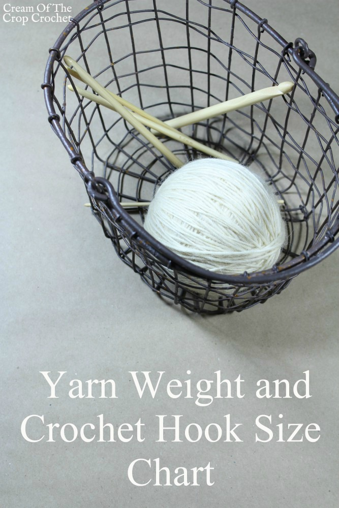 Yarn Weight And Crochet Hook Size Chart Cream Of The Crop Crochet