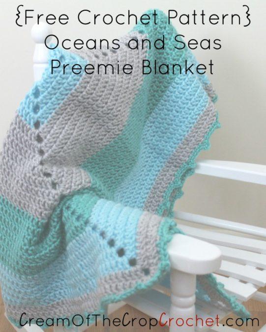 Cream Of The Crop Crochet ~ Oceans and Seas Preemie Blanket {Free Crochet Pattern}