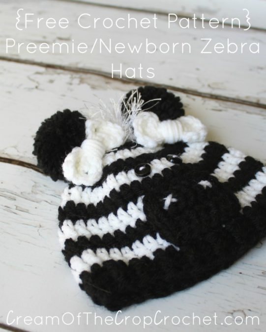 Cream Of The Crop Crochet ~ Preemie/Newborn Zebra Hats {Free Crochet Pattern}
