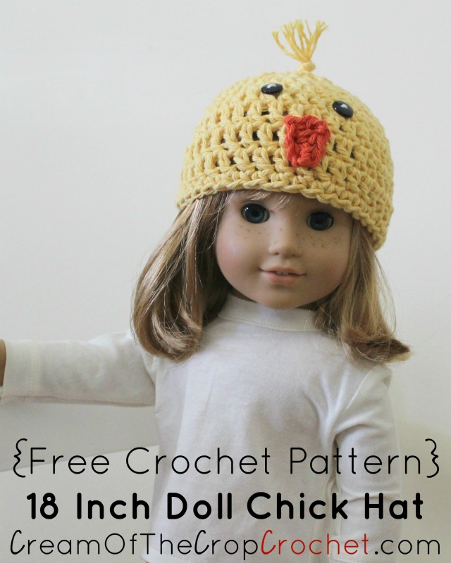 18 Inch Doll Chick Hat Crochet Pattern Cream Of The Crop Crochet