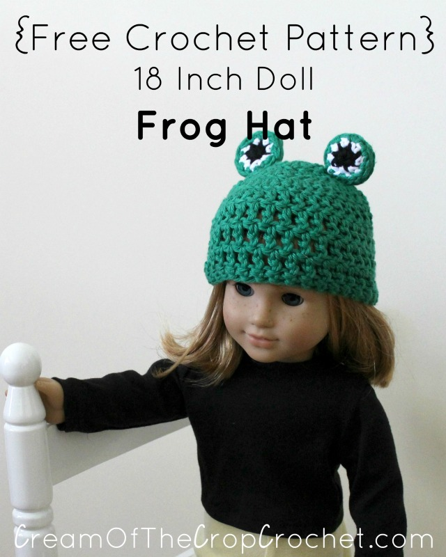 18 Inch Doll Frog Hat Crochet Pattern Cream Of The Crop Crochet