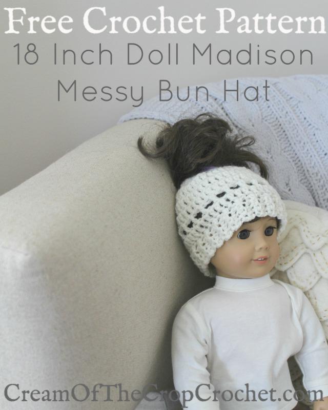 18 Inch Doll Madison Messy Bun Hat Crochet Pattern Cream Of The