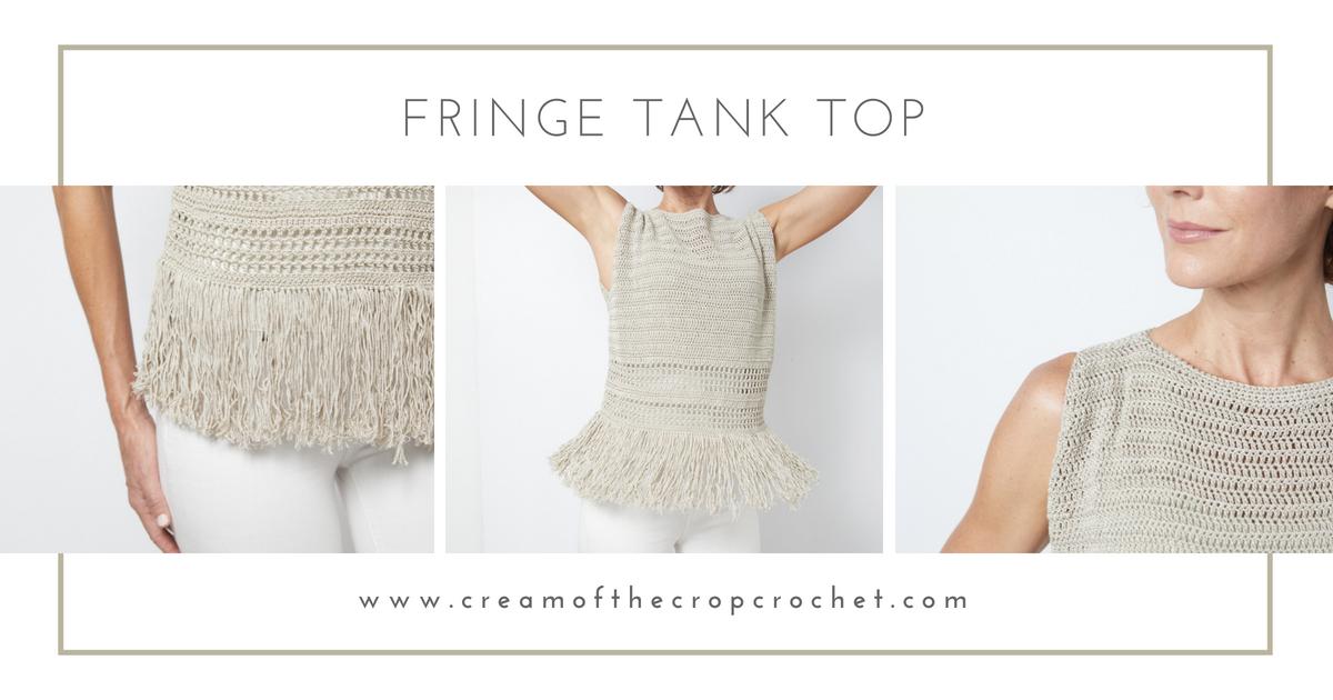 Fringe Tank Top Crochet Pattern Cream Of The Crop Crochet
