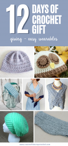 12 Days of Crochet Gift Giving - Easy Wearables