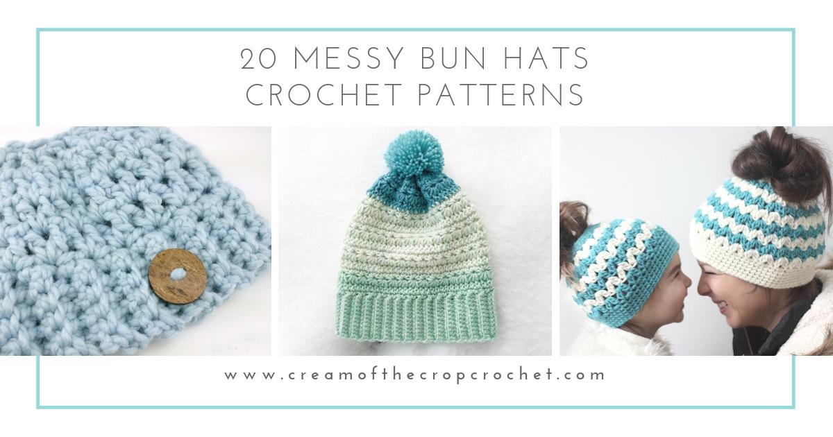 d398427ef61 20 Messy Bun Hat Crochet Patterns | Cream Of The Crop Crochet