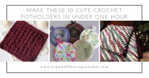 These crochet pot holders aren't challenging to work up and provide a nice lazy day project. Pick out a pot holder pattern and get to work. #CrochetPotHolders #CrochetPatterns #EasyCrochetPatterns