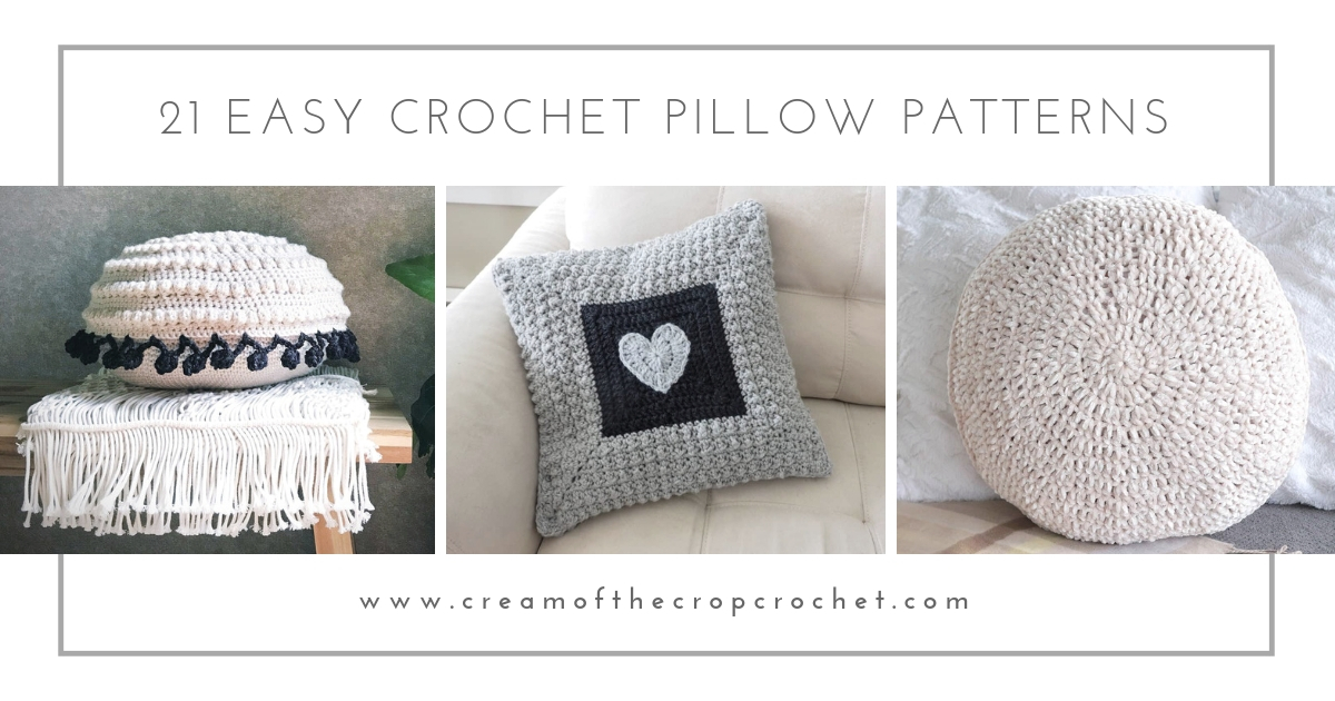 21 Easy Crochet Pillow Patterns Cream Of The Crop Crochet