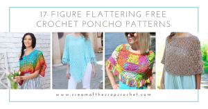 17 Figure Flattering Free Crochet Poncho Patterns - These free crochet poncho patterns may be used this winter, but many of the designs here can also work up to spring and even on a cool summer day! #freecrochetponchopatterns #crochetponcho #crochetpatterns